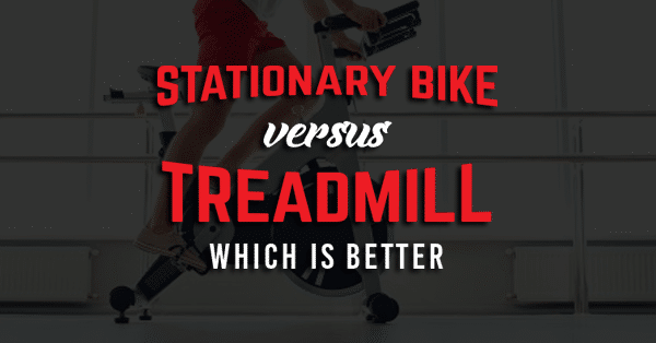 Stationary Bike vs Treadmill Which Is Better